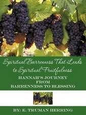 Spiritual Barrenness That Leads to Spiritual Fruitfulness