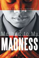 Method to My Madness
