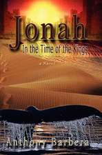 Jonah:  In the Time of the Kings