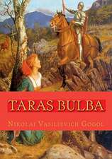 Taras Bulba:  And 5 Other Stories
