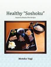 Healthy ''Soshoku''