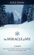 The Miracle of Me