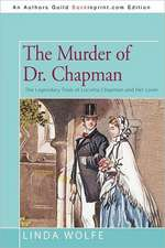 The Murder of Dr. Chapman