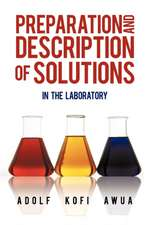 Preparation and Description of Solutions
