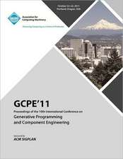 Gpce 11 Proceedings on the Tenth International Conference on Generative Programming and Component Engineering