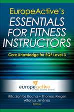 Europeactive's Essentials for Fitness Instructors:  A Life of Challenge