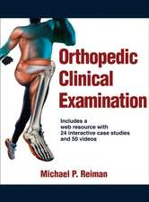 Orthopedic Clinical Examination with Web Resource:  An Integrated Approach
