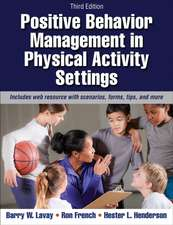 Positive Behavior Management in Physical Activity Settings-3rd Edition with Web Resource:  The Mindset of Winning Soccer Teams