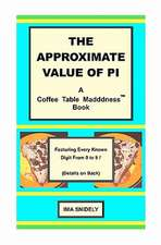 The Approximate Value of Pi