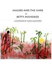 Malibo and the Hare
