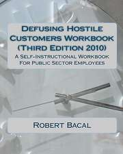 Defusing Hostile Customers Workbook (Third Edition2010)
