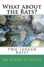 What about the Rats?