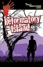 Reformatory Island