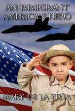 An Immigrant American Hero