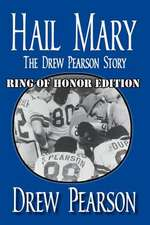 Hail Mary, Ring of Honor Edition