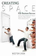 Creating Space for Fast Business Success