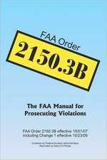 FAA Order 2150.3b