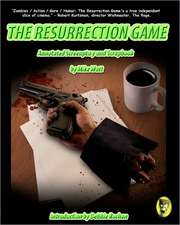 The Resurrection Game Annotated Screenplay and Scrapbook