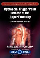 Myofascial Trigger Point Release of the Upper Extremity
