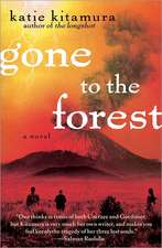 Gone to the Forest