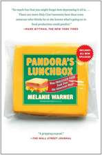 Pandora's Lunchbox:  How Processed Food Took Over the American Meal