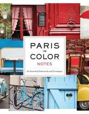 Paris in Color Notes [With 20 Envelopes]:  A Journal