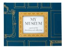 My Museum:  A Journal for Sketching and Collecting