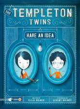The Templeton Twins Have an Idea:  A Grumpy Book