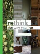 Rethink the way you live
