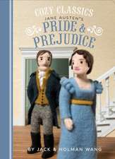 Cozy Classics / Pride & Prejudice