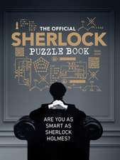 The Sherlock Puzzle Book: Are You as Smart at Sherlock Holmes?