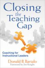 Closing the Teaching Gap: Coaching for Instructional Leaders