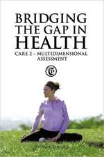 Bridging the Gap in Health Care 2