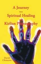 A Journey Into Spiritual Healing and Kirlian Photography