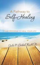 A Pathway to Self-Healing