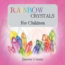 Rainbow Crystals for Children