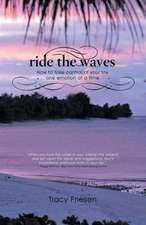 Ride the Waves - Volume II