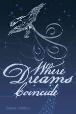 Where Dreams Coincide