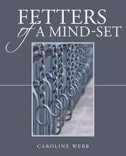 Fetters of a Mind-Set