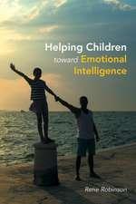 Helping Children toward Emotional Intelligence