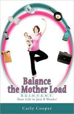 Balance the Mother Load