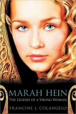Marah Hein - The Legend of a Viking Woman