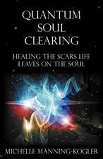 Quantum Soul Clearing