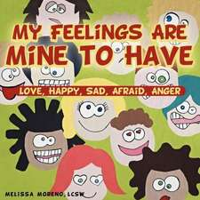 My Feelings Are Mine to Have