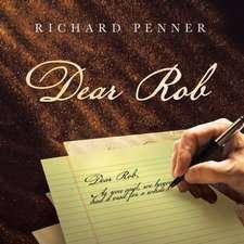 Dear Rob
