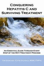 Conquering Hepatitis C and Surviving Treatment
