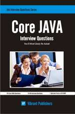 Core Java Interview Questions You'll Most Likely Be Asked:  Conquering Unemployment