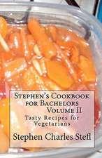 Stephen's Cookbook for Bachelors