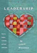 Leadership -The Heart Matters