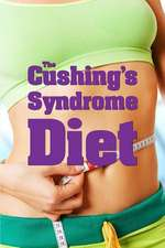 The Cushing's Syndrome Diet